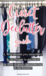 Closet Declutter guide. how to declutter your closet